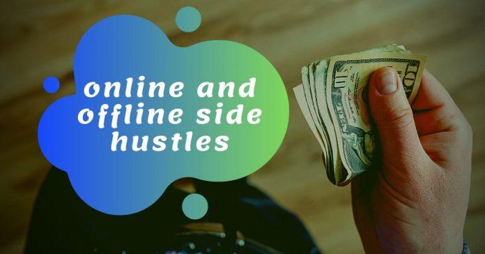 online and offline side hustles