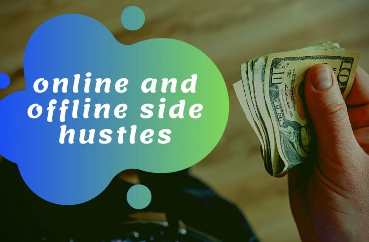 online and offline side hustles