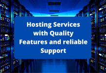 Hosting Services with Quality Features and reliable Support