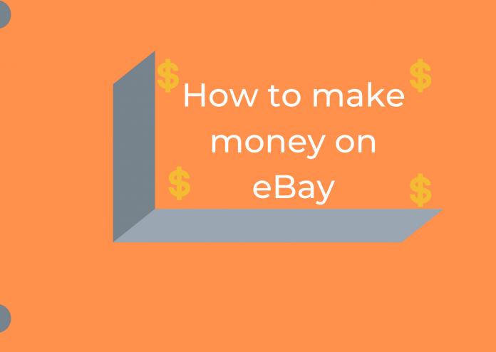 How to make money on eBay