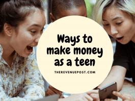 Ways to make money as teen