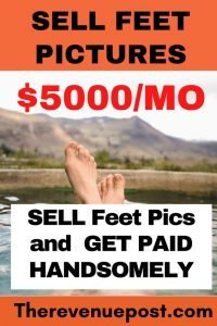 How to Sell feet pictures
